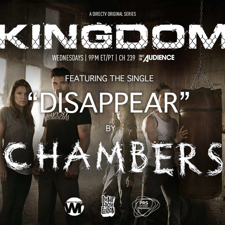 Chambers got their first US TV sync on DirectTV's 'KINGDOM'